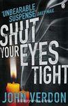 Shut Your Eyes Tight