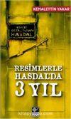 Resimlerle Hasdal'da 3 Yıl