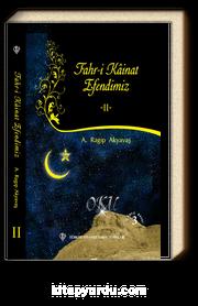 Fahri Kainat Efendimiz 2