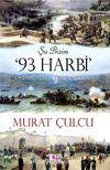 Şu Bizim 93 Harbi