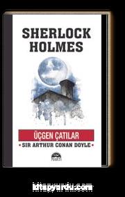 Üçgen Çatılar / Sherlock Holmes