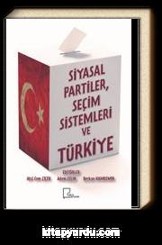 Siyasal Partiler, Seçim Sistemleri ve Türkiye