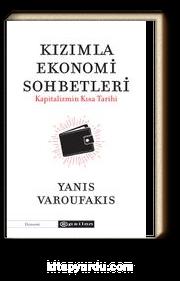 Kızımla Ekonomi Sohbetleri & Kapitalizmin Kısa Tarihi