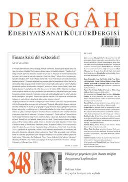 Dergah Edebiyat Sanat Kültür Dergisi Sayı:348 Şubat 2019