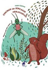 Çekirge İle Sincabın Arkadaşlığı - Fehime Özdemir pdf epub
