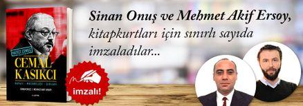 Cemal Kaşıkçı & Hayatı - Mücadelesi - Sırları. Sinan Onuş, Mehmet Akif Ersoy, Kitapkurtları için Sınırlı Sayıda İmzaladı.
