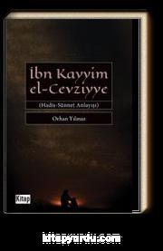 İbn Kayyim el-Cevziyye Hadis-Sünnet Anlayışı