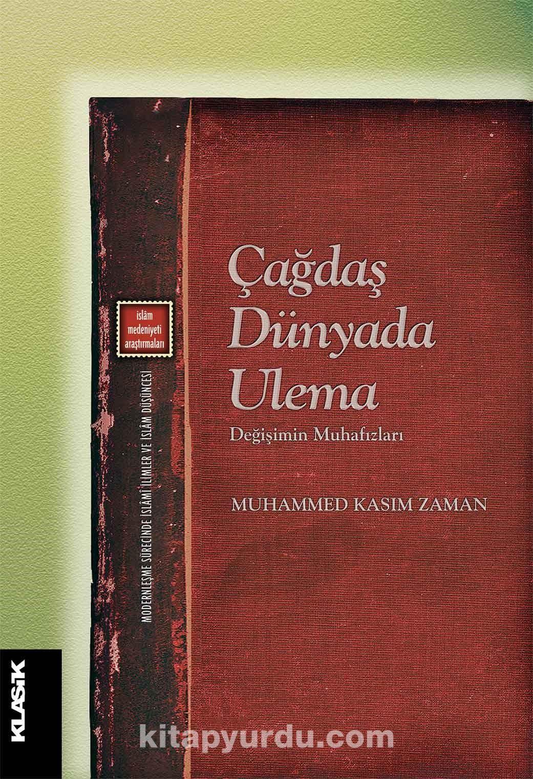 Çağdaş Dünyada Ulema - Muhammed Kasım Zaman pdf epub