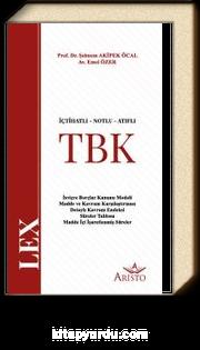 İçtihatlı Notlu Atıflı Türk Borçlar Kanunu (TBK