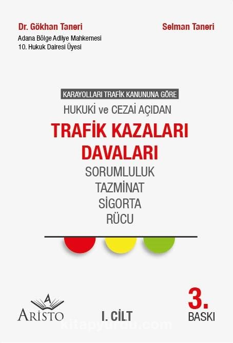 Trafik Kazaları Davaları (2 Cilt) - Dr. Gökhan Taneri pdf epub