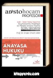 Aristo Hocam Profesör - Anayasa Hukuku - Adli İdari Yargı Hakimlik Soru Bankası