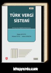 Türk Vergi Sistemi / Doğan Şenyüz-Mehmet Yüce-Adnan Gerçek