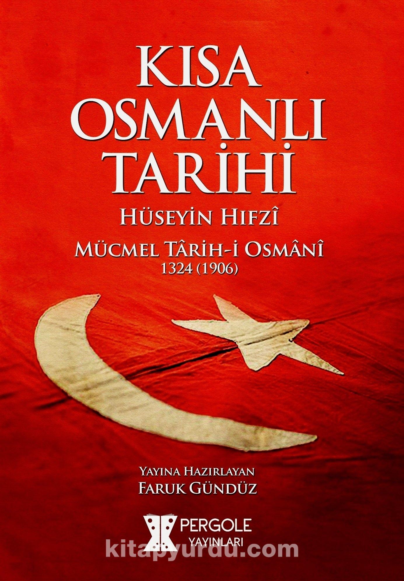 Kısa Osmanlı Tarihi - Hüseyin Hıfzi pdf epub