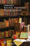 Osmanlı Kültür Tarihinin Bilinmeyenleri