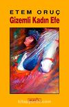 Gizemli Kadın Efe