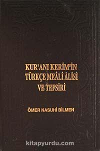 Kur'an-ı Kerim'in Türkçe Meali Alisi Ve Tefsiri (8 Cilt) (2. Hamur) - Ömer Nasuhi Bilmen pdf epub
