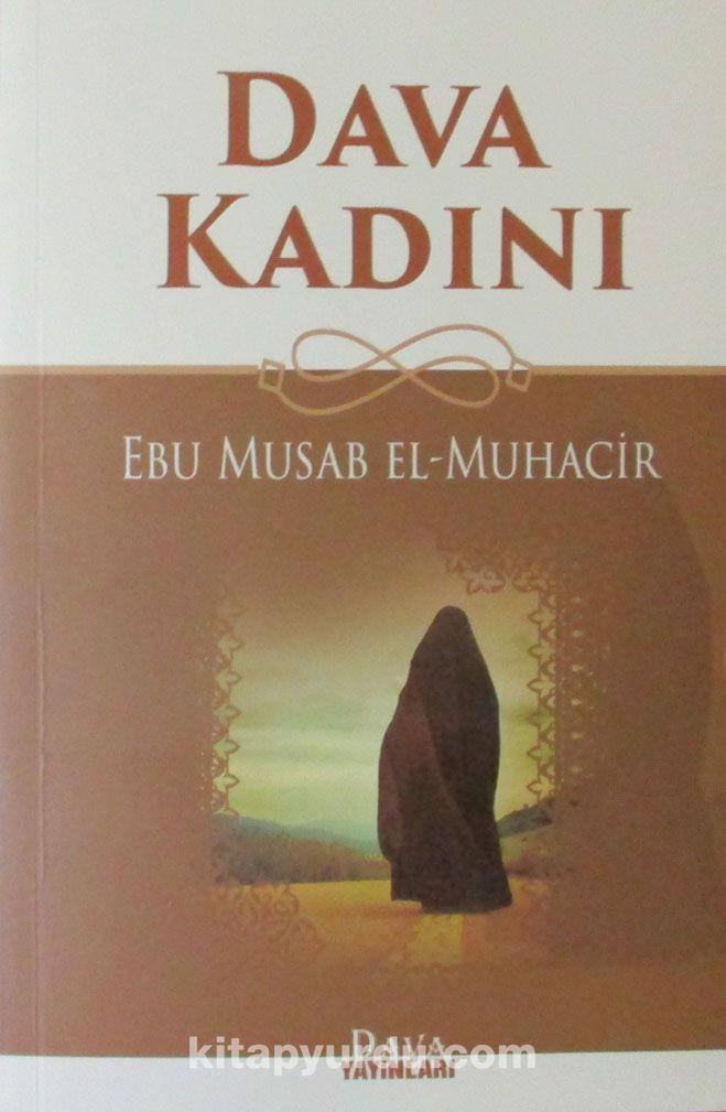 Dava Kadını - Ebu Mus'ab el-Muhacir pdf epub