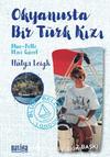 Okyanusta Bir Türk Kızı & Blue-Belle Mavi Güzel