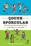 Çocuk Sporcular / Ünlü Sporcuların Gerçek Çocukluk Hikayeleri