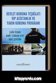 Devlet Koruma Teşkilatı VİP Asistanlık ve Yakın Koruma Programı