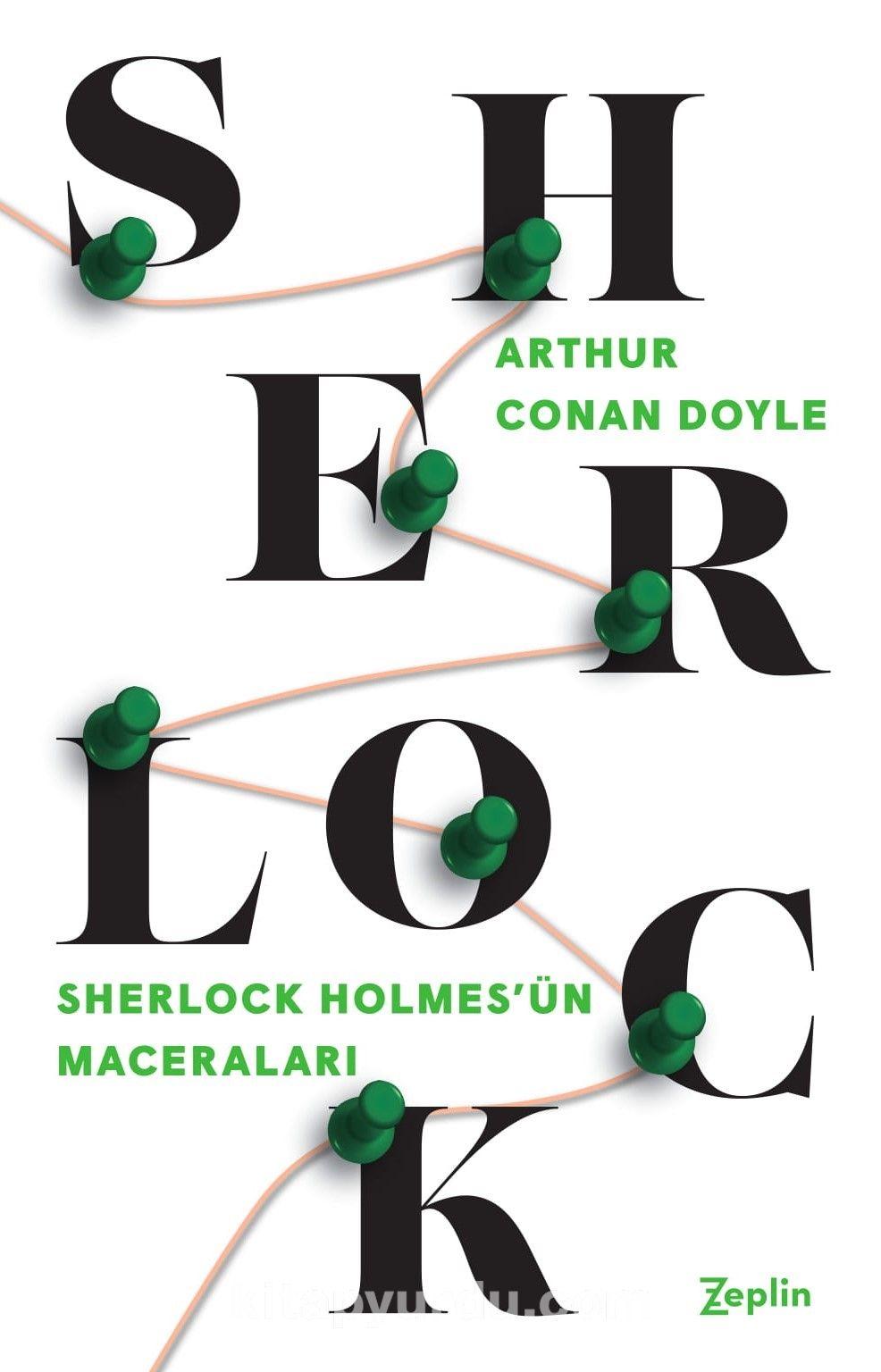 Sherlock Holmes / Sherlock Holmes'un Maceraları - Sir Arthur Conan Doyle pdf epub