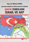 Mayın Temizleme İsrail ve AKP BOP, Arap Baharı ve Suriye Meselesi Işığında