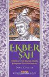 Ekber Şah (1543-1605) & Hindistan'ı Tek Bayrak Altında  Birleştiren Türk Hükümdarı