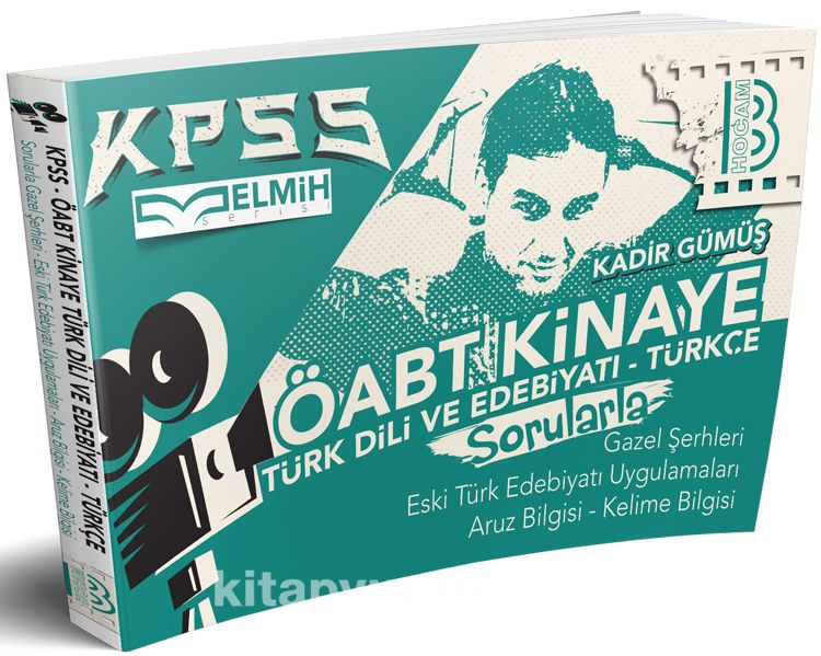 2019 ÖABT Kinaye Türk Dili ve Edebiyatı Türkçe Sorularla Gazel Uygulamaları - Kadir Gümüş pdf epub