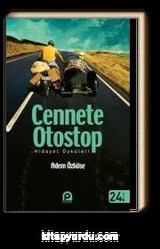 Cennete Otostop & Hidayet Öyküleri