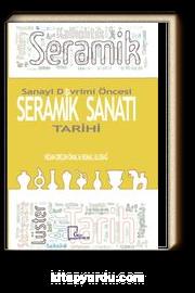 Sanayi Devrimi Öncesi Seramik Sanat Tarihi