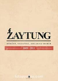 ZaytungDürüst, Tarafsız, Ahlaksız Haber 2009-2011 - Kollektif pdf epub