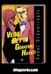 Vedat Bey'in Görkemli Hayatı