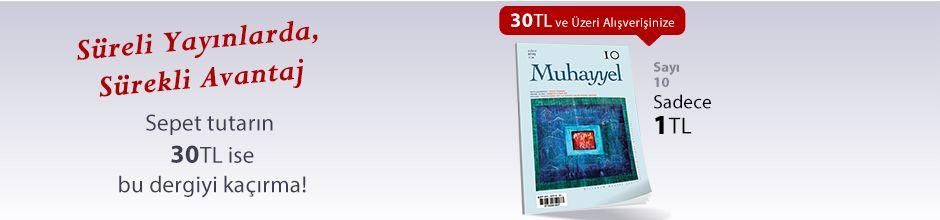 """30TL ve Üzeri Alışverişinize """"Muhayyel Dergisi Sayı:10 Şubat 2019"""" Sadece 1TL"""
