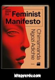 Feminist Manifesto & Kadınların Özgürlüğü İçin 15 Madde