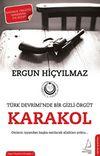 Karakol & Türk Devrimi'nde Bir Gizli Örgüt