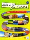 Qua e la per l'Italia +CD Viaggio Attraverso le Regioni italiane B1-C1