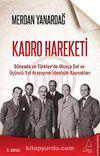 Kadro Hareketi & Dünyada ve Türkiye'de Ulusçu Sol ve Üçüncü Yol Arayışının İdeolojik Kaynakları