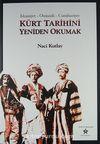 Kürt Tarihini Yeniden Okumak & İslamiyet - Osmanlı - Cumhuriyet