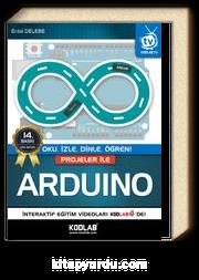 Projeler ile Arduino & Oku, İzle, Dinle, Öğren