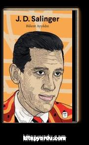 J. D. Salinger: Nefret ve Sefalet