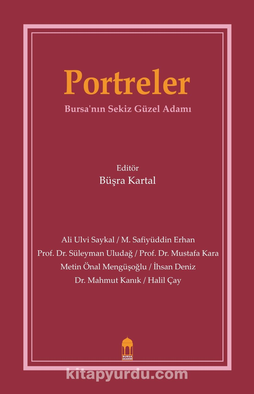 PortrelerBursa'nın Sekiz Güzel Adamı -  pdf epub
