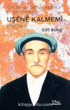 Öyküleriyle Dersim Kılamları ve Dersim Şairi Uşene Kalmemi (1887-1964)