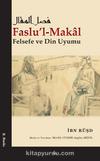 Faslu'l-Makal & Felsefe ve Din Uyumu