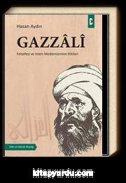 Gazzali & Felsefesi ve İslam Modernizmine Etkileri