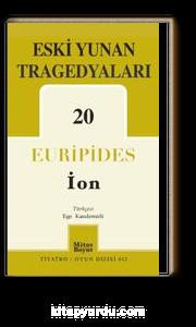 Eski Yunan Tragedyaları 20 (İON)