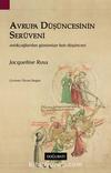 Avrupa Düşüncesinin Serüveni & Antik Çağlardan Günümüze Batı Düşüncesi