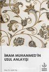 İmam Muhammed'in Usul Anlayışı