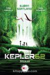 Kepler62 & Öncüler