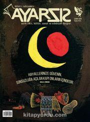 Ayarsız Aylık Fikir Kültür Sanat ve Edebiyat Dergisi Sayı:36 Şubat 2019