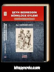 Şeyh Bedreddin Börklüce Eylemi & Tarihi Öte Yüzünden Okumak